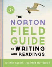 The Norton Field Guide to Writing, with Readings (Third Edition)              by             Richard Bullock