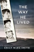 The Way He Lived 9780399187230