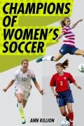 Champions of Women's Soccer 9780399549021