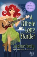 A Whole Latte Murder 9780425284254