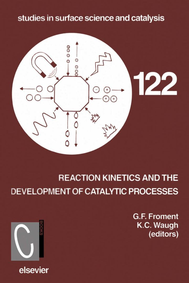 Reaction Kinetics and the Development of Catalytic Processes: Proceedings of the International Symposium, Brugge, Belgium, April 19-21, 1999