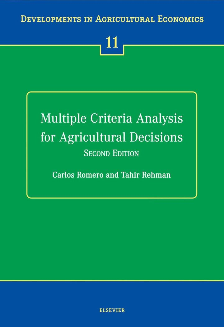 Multiple Criteria Analysis for Agricultural Decisions