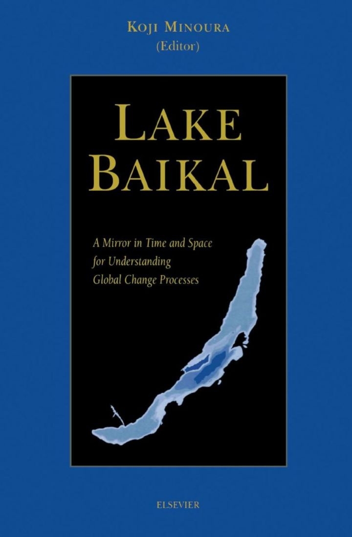Lake Baikal: A Mirror in Time and Space for Understanding Global Change Processes