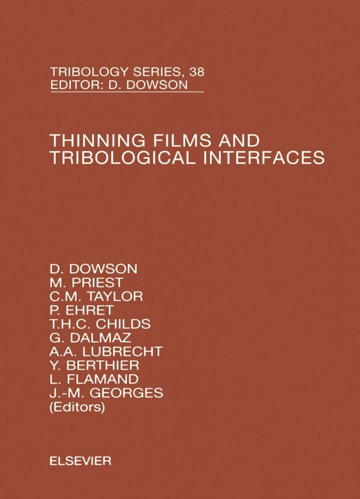 Thinning Films and Tribological Interfaces: Proceedings of the 26<SUP>th</SUP> Leeds-Lyon Symposium