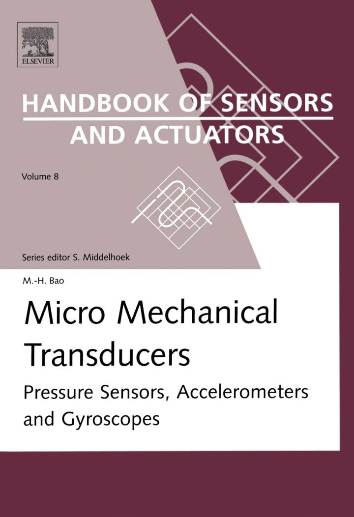 Micro Mechanical Transducers: Pressure Sensors, Accelerometers and Gyroscopes