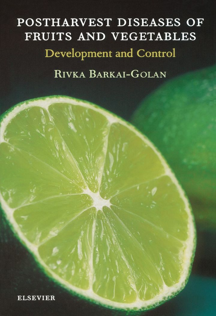 Postharvest Diseases of Fruits and Vegetables: Development and Control