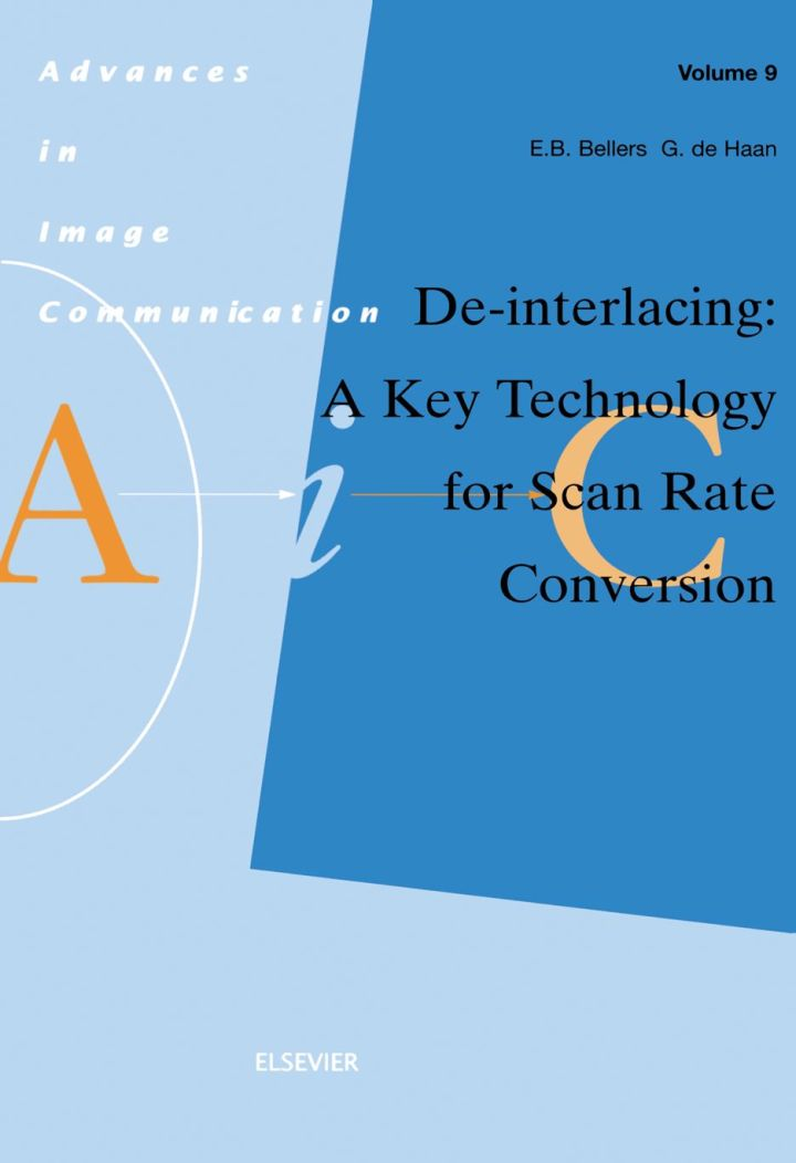 De-interlacing: A Key Technology for Scan Rate Conversion: A Key Technology for Scan Rate Conversion