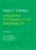 Insect Timing: Circadian Rhythmicity to Seasonality: Circadian Rhythmicity to Seasonality 9780444506085