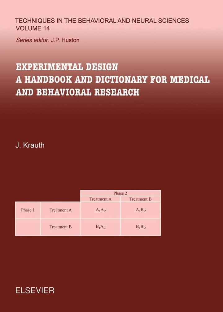 Experimental Design: A Handbook and Dictionary for Medical and Behavioral Research
