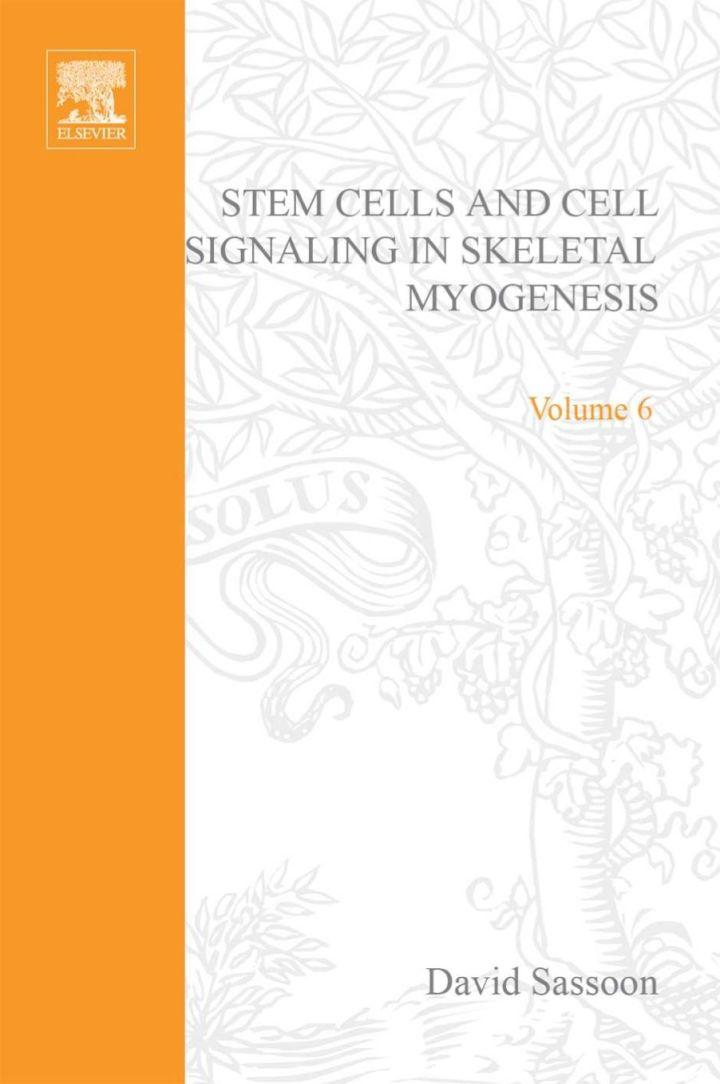 Stem Cells and Cell Signalling in Skeletal Myogenesis