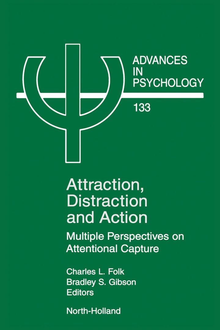 Attraction, Distraction and Action: Multiple Perspectives on Attentional Capture