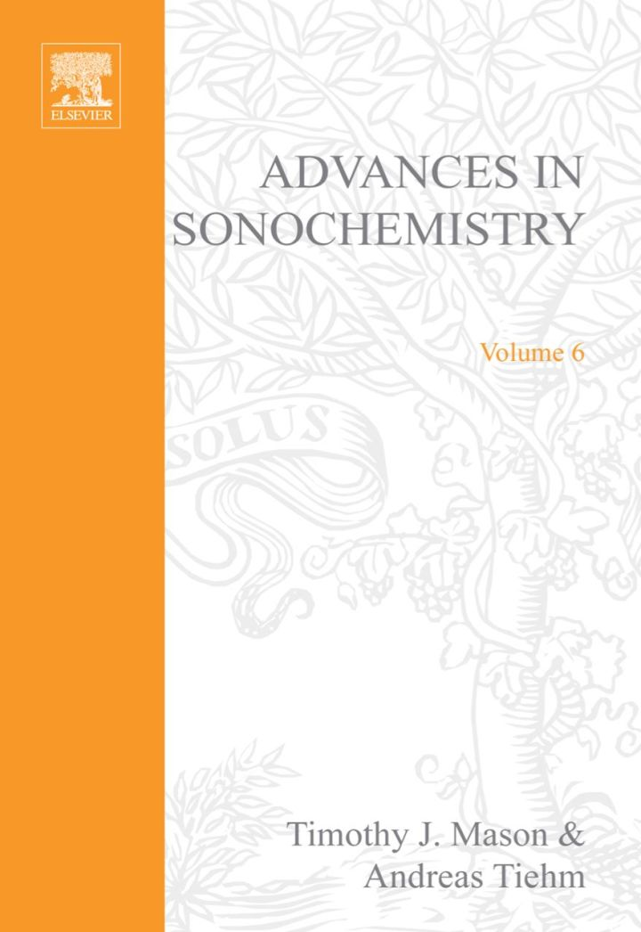 Advances in Sonochemistry, Volume 6: Ultrasound in Environmental Protection