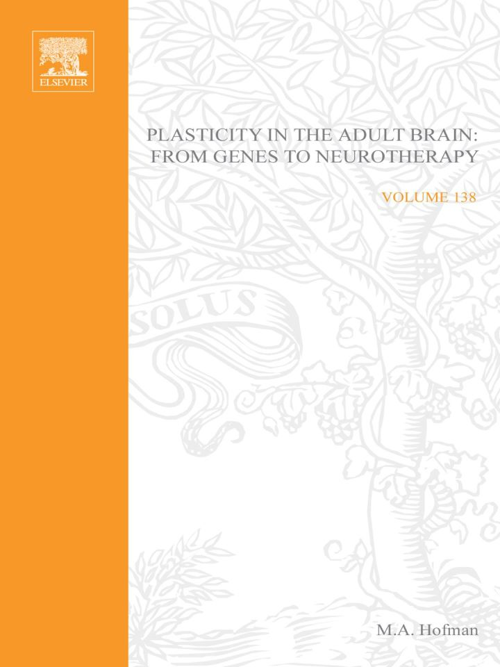 Plasticity in the Adult Brain: From Genes to Neurotherapy: From Genes to Neurotherapy