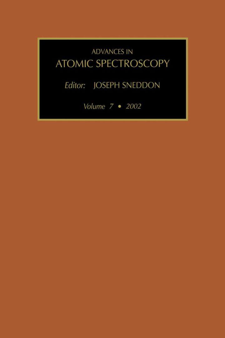 Advances in Atomic Spectroscopy (Vol. 7)