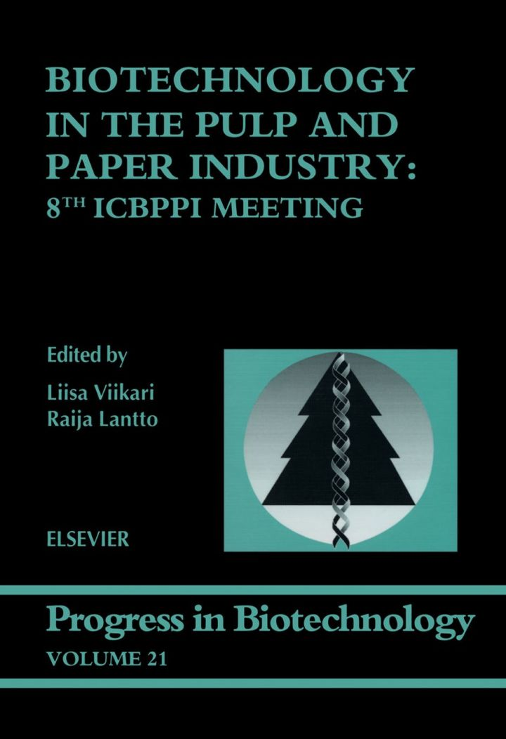 Biotechnology in the Pulp and Paper Industry: 8th ICBPPI Meeting