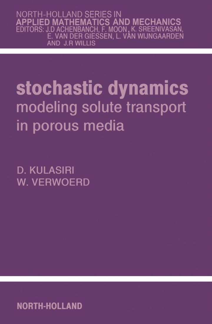 Stochastic Dynamics. Modeling Solute Transport in Porous Media