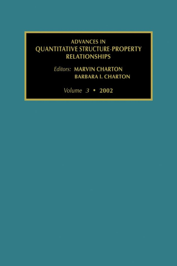 Advances in Quantative Structure - Property Relationships