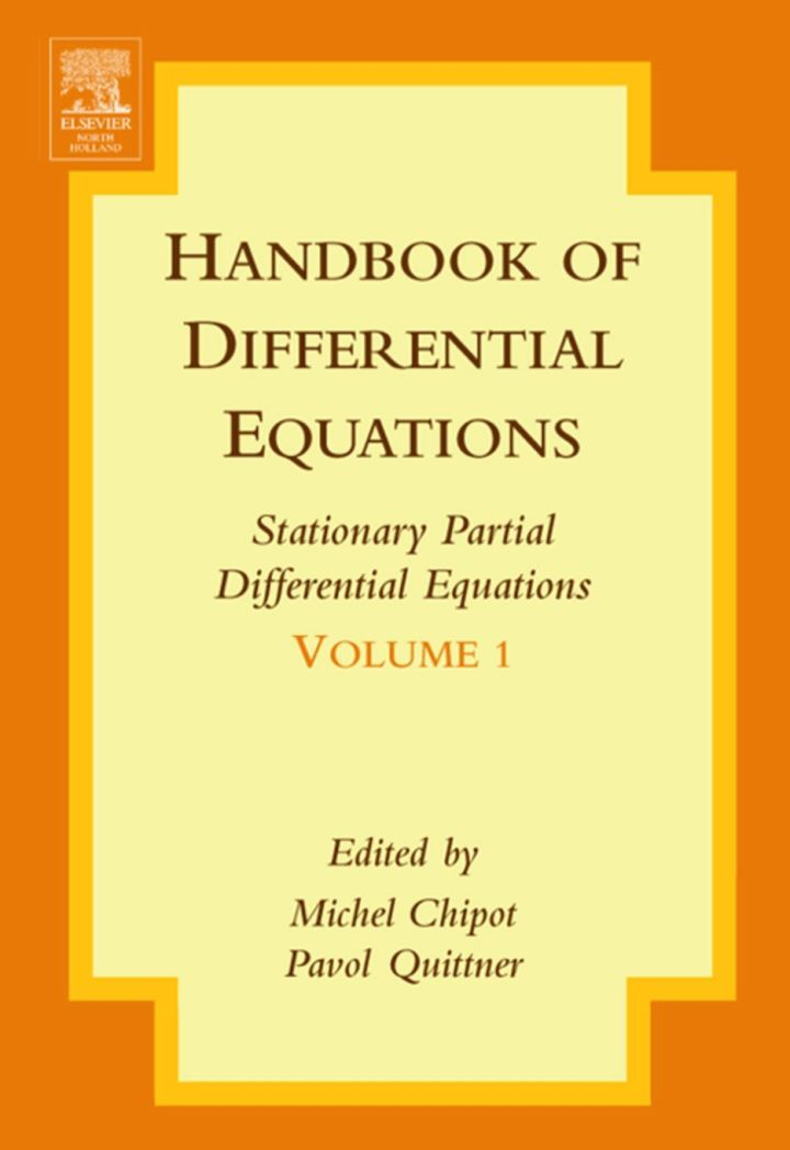 Handbook of Differential Equations:Stationary Partial Differential Equations: Stationary Partial Differential Equations