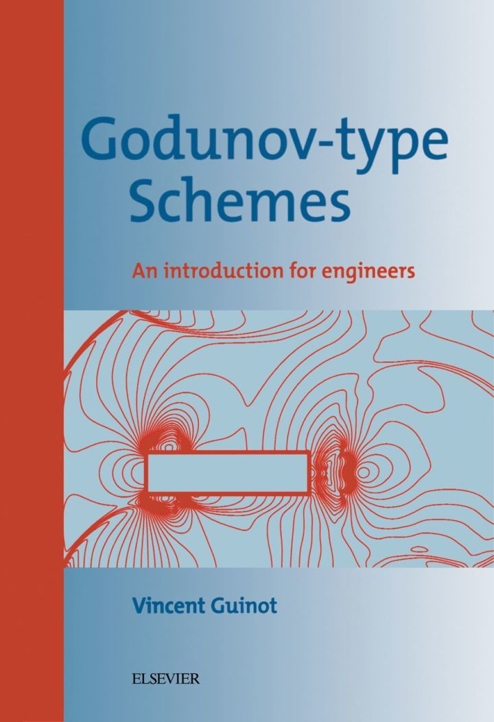 Godunov-type Schemes: An Introduction for Engineers