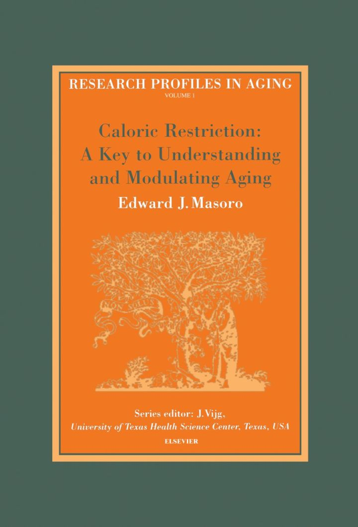 Caloric Restriction: A Key to Understanding and Modulating Aging: A Key to Understanding and Modulating Aging
