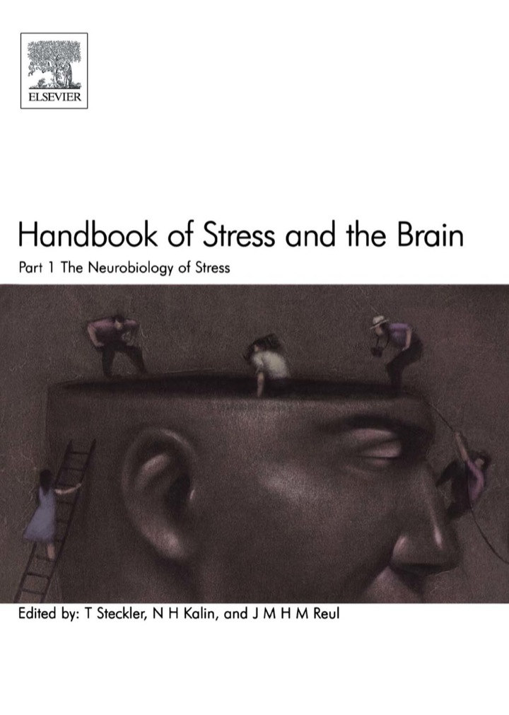Handbook of Stress and the Brain Part 1: The Neurobiology of Stress: The Neurobiology of Stress