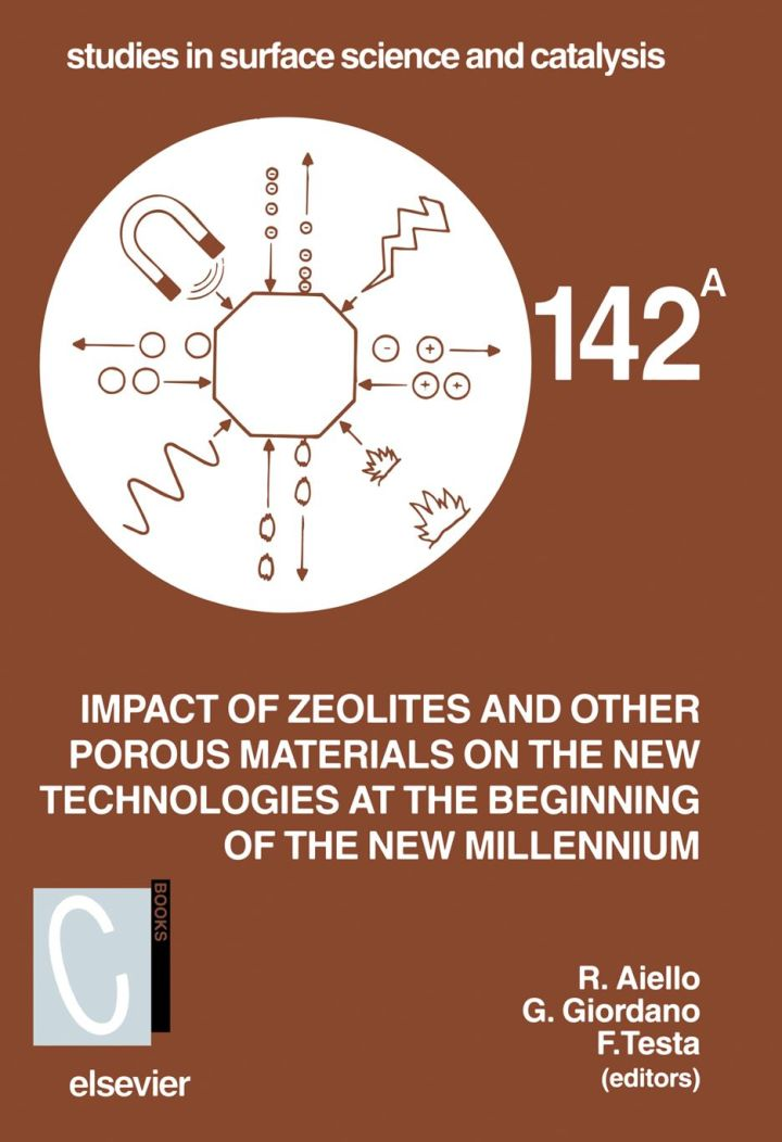 Impact of Zeolites and other Porous Materials on the New Technologies at the Beginning of the New Millennium: Proceedings of the 2nd International FEZA Conference, Taormina, Italy, September 1-5, 2002