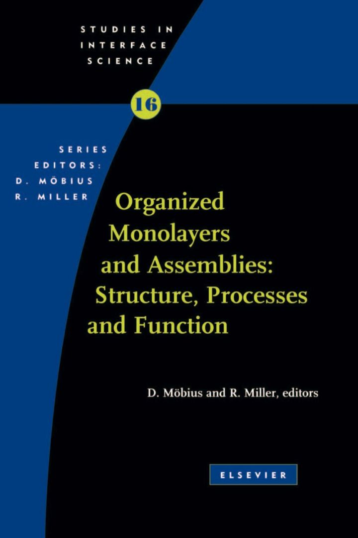 Organized Monolayers and Assemblies: Structure, Processes and Function: Structure, Processes and Function