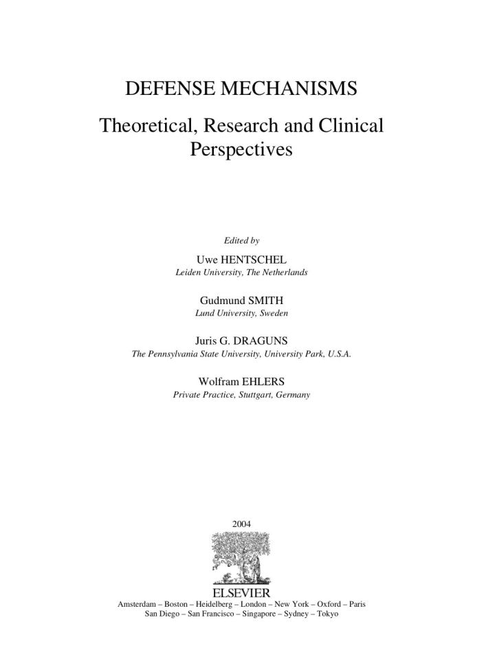 Defense Mechanisms: Theoretical, Research and Clinical Perspectives