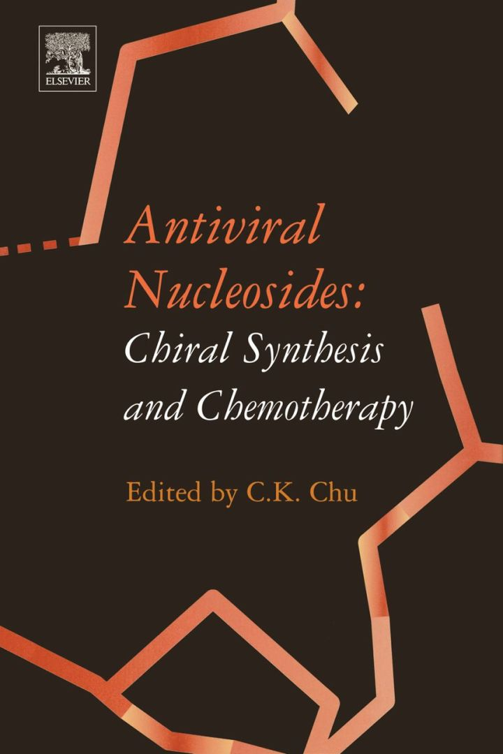 Antiviral Nucleosides: Chiral Synthesis and Chemotherapy