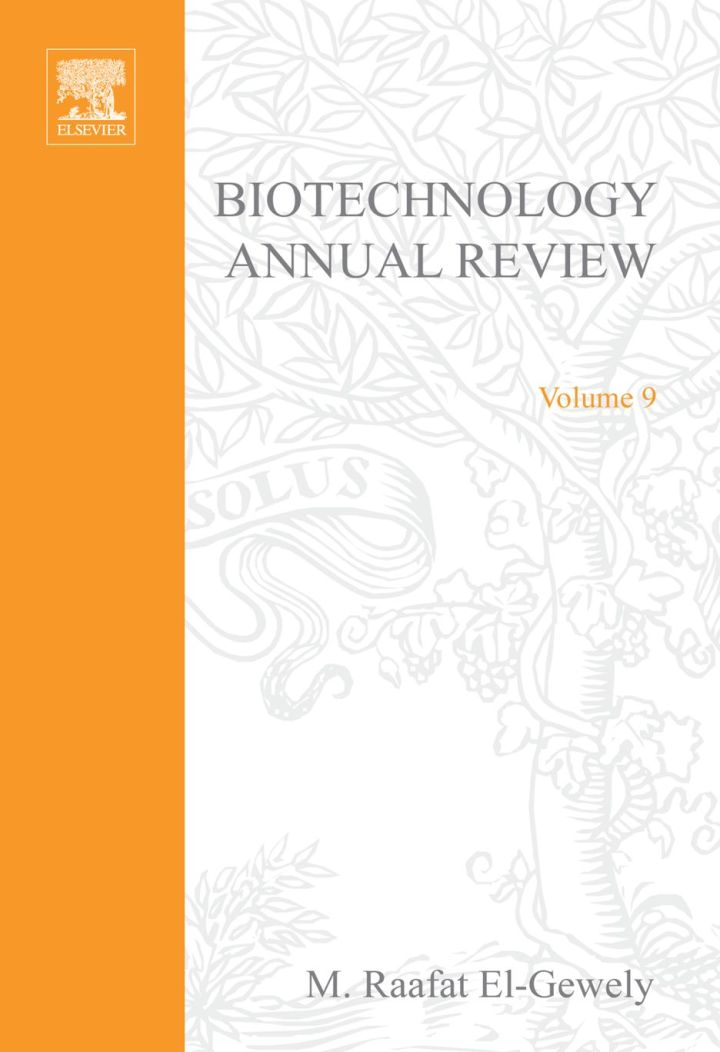 Biotechnology Annual Review, Volume 9