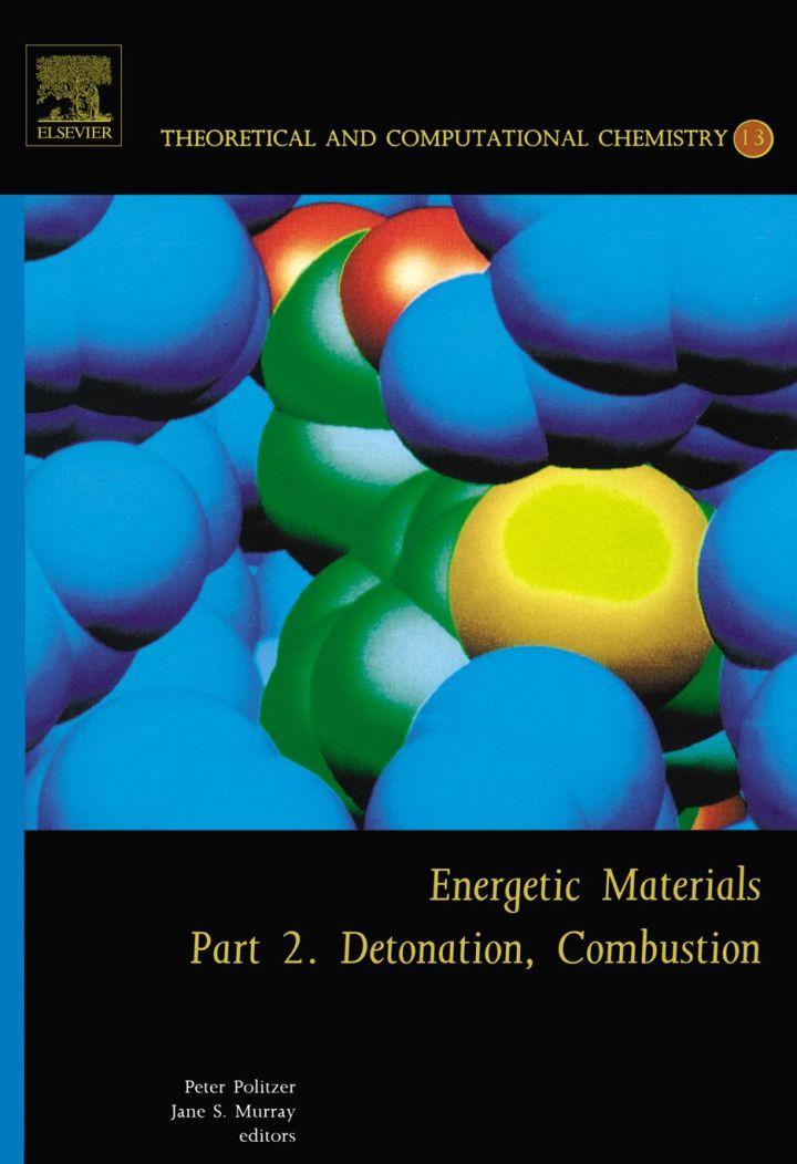 Energetic Materials: Part 2. Detonation, Combustion