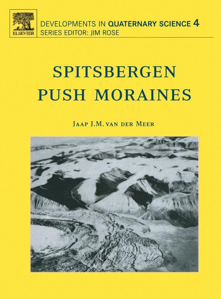 Spitsbergen Push Moraines: Including a translation of K. Gripp: Glaciologische und geologische Ergebnisse der Hamburgischen Spitzbergen-Expedition 1927