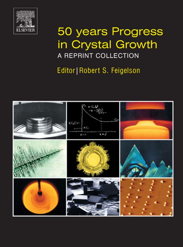 50 Years Progress in Crystal Growth: A Reprint Collection