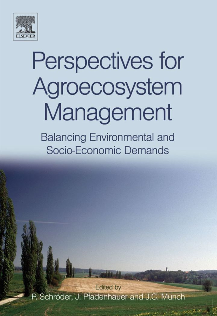 Perspectives for Agroecosystem Management:: Balancing Environmental and Socio-economic Demands