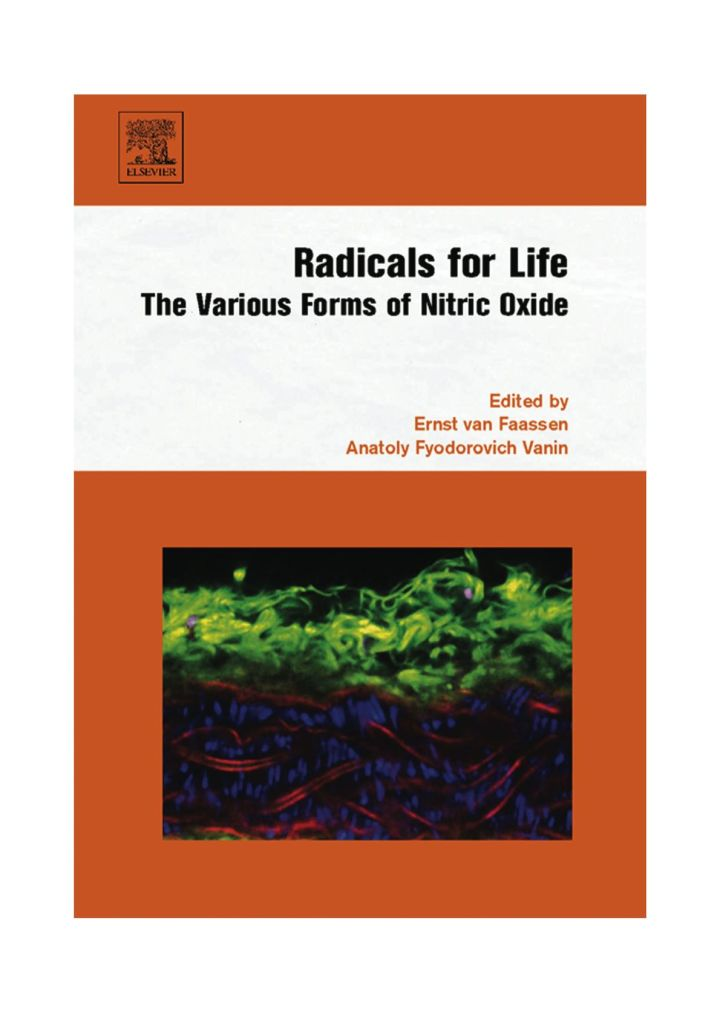 Radicals for Life: the various forms of nitric oxide: the various forms of nitric oxide