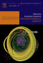 Memory Evolutive Systems; Hierarchy, Emergence, Cognition