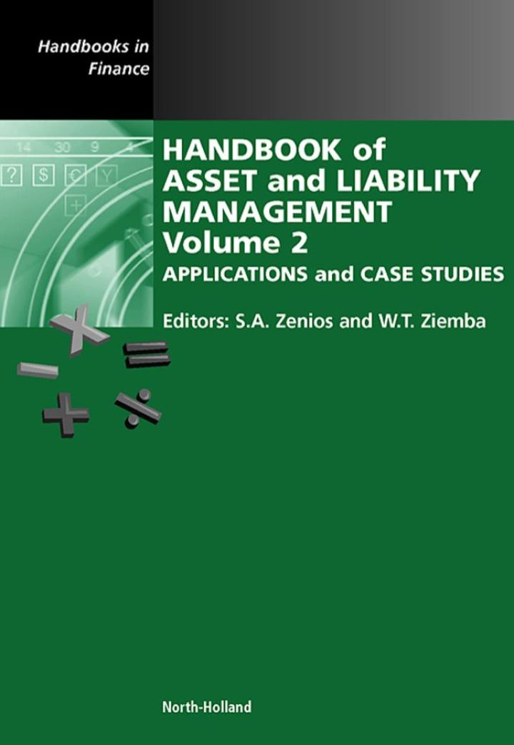 Handbook of Asset and Liability Management: Applications and Case Studies