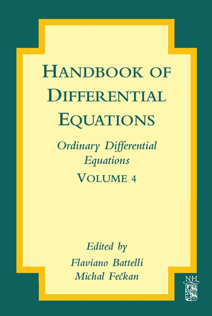 Handbook of Differential Equations: Ordinary Differential Equations: Ordinary Differential Equations