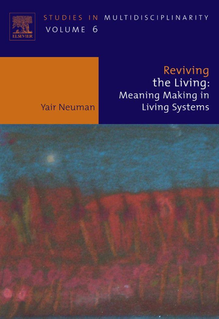 Reviving the Living: Meaning Making in Living Systems