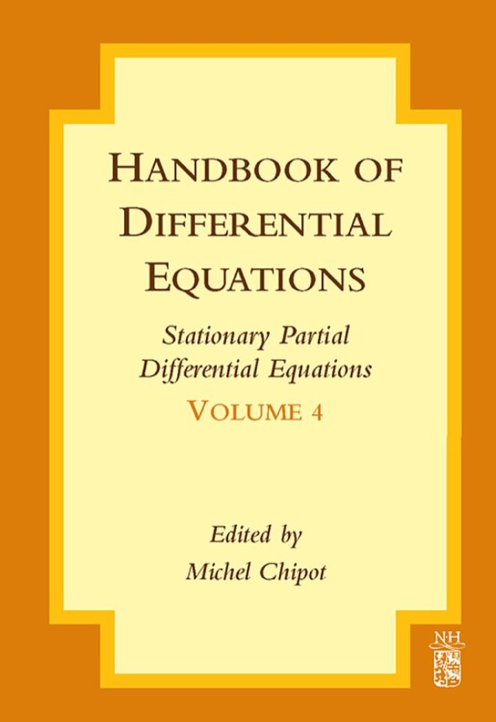 Handbook of Differential Equations: Stationary Partial Differential Equations: Stationary Partial Differential Equations