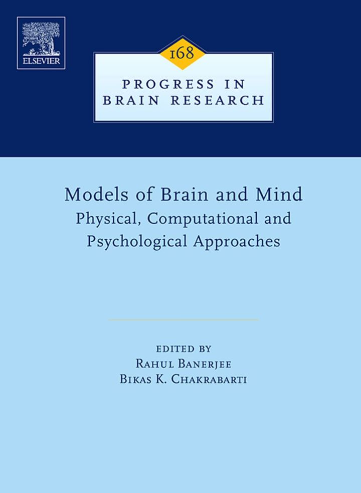Models of Brain and Mind: Physical, Computational and Psychological Approaches