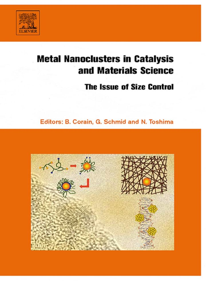 Metal Nanoclusters in Catalysis and Materials Science: The Issue of Size Control: The Issue of Size Control