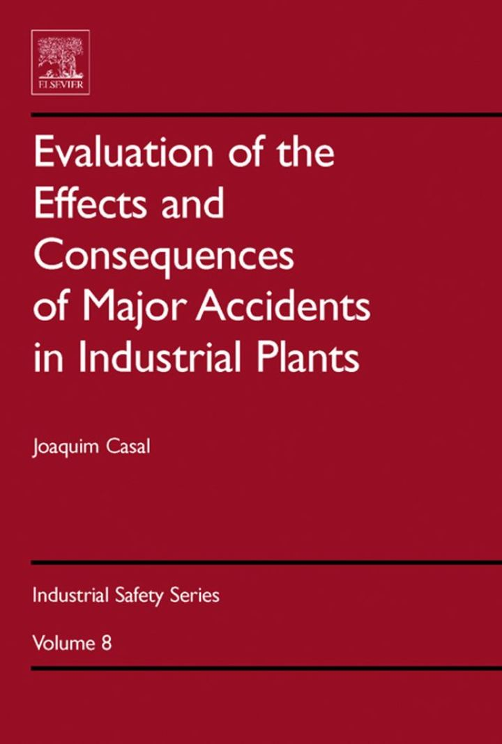 Evaluation of the Effects and Consequences of Major Accidents in Industrial Plants