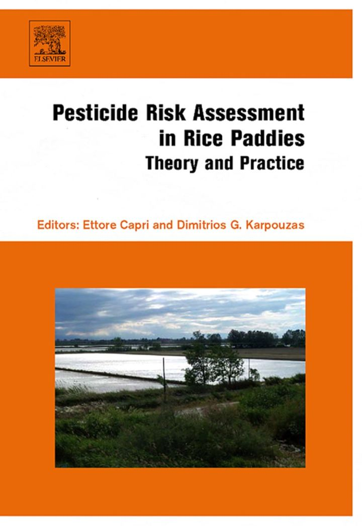 Pesticide Risk Assessment in Rice Paddies: Theory and Practice: Theory and Practice