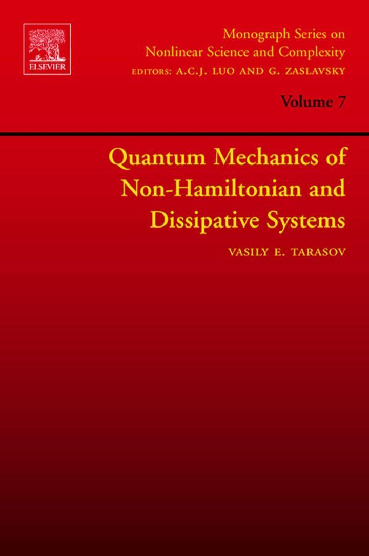 Quantum Mechanics of Non-Hamiltonian and Dissipative Systems