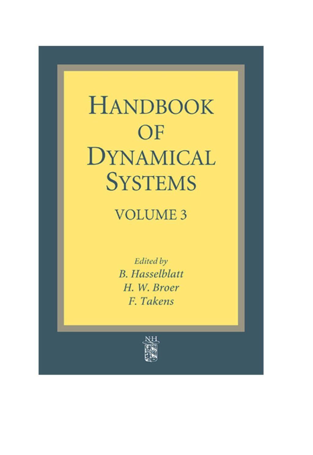 Handbook of Dynamical Systems: Volume 3 (eBook) - Broer,  H.; Takens,  F.; Hasselblatt,  B.