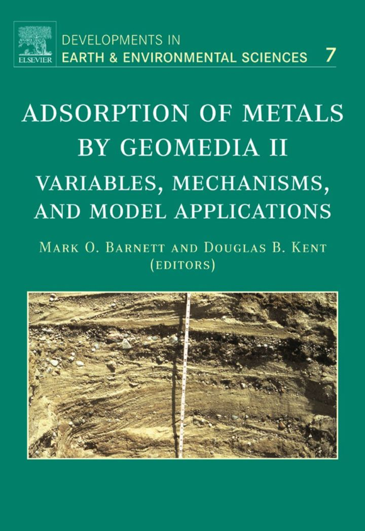 Adsorption of Metals by Geomedia II: Variables, Mechanisms, and Model Applications