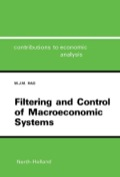 Filtering and Control of Macroeconomic Systems: A Control System Incorporating the Kalman Filter for the Indian Economy 9780444701886