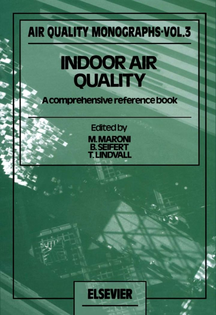 Indoor Air Quality: A Comprehensive Reference Book
