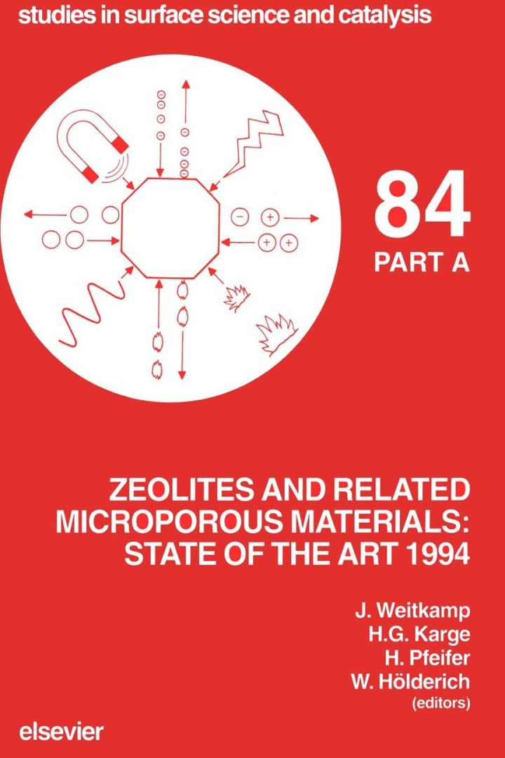Zeolites and Related Microporous Materials: State of the Art 1994: State of the Art 1994